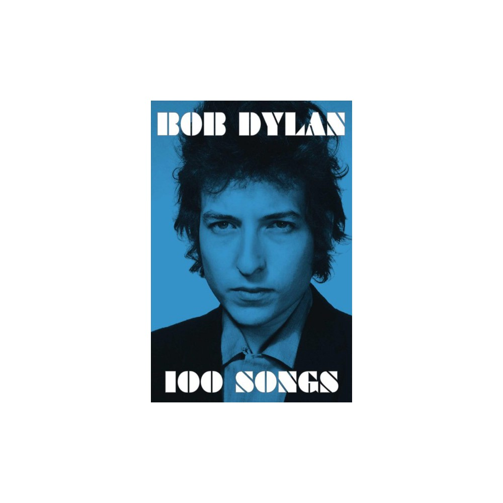 100 Songs (Paperback) (Bob Dylan)
