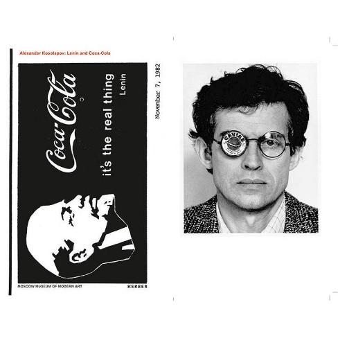 Alexander Kosolapov: Lenin and Coca-Cola - (Hardcover) - image 1 of 1