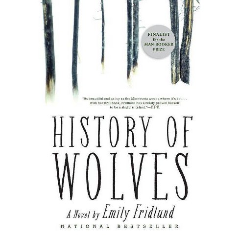 History of Wolves - by  Emily Fridlund (Paperback) - image 1 of 1