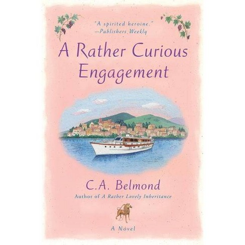 A Rather Curious Engagement - (Penny Nichols) by  C a Belmond (Paperback) - image 1 of 1