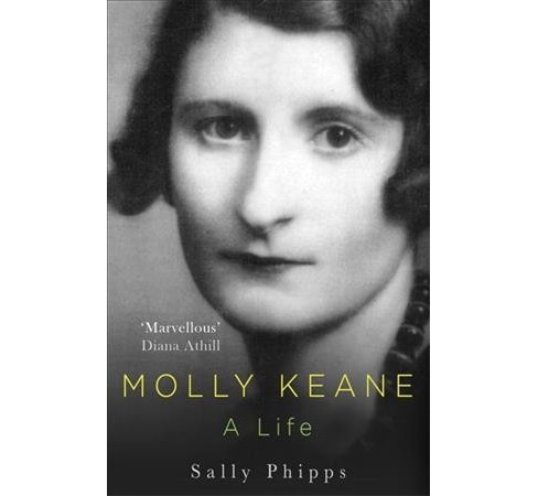 Molly Keane : A Life (Hardcover) (Sally Phipps) - image 1 of 1