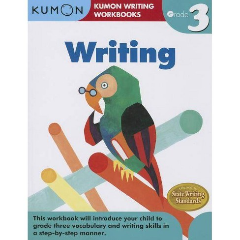 Writing, Grade 3 - (Kumon Writing Workbooks) (Paperback) - image 1 of 1