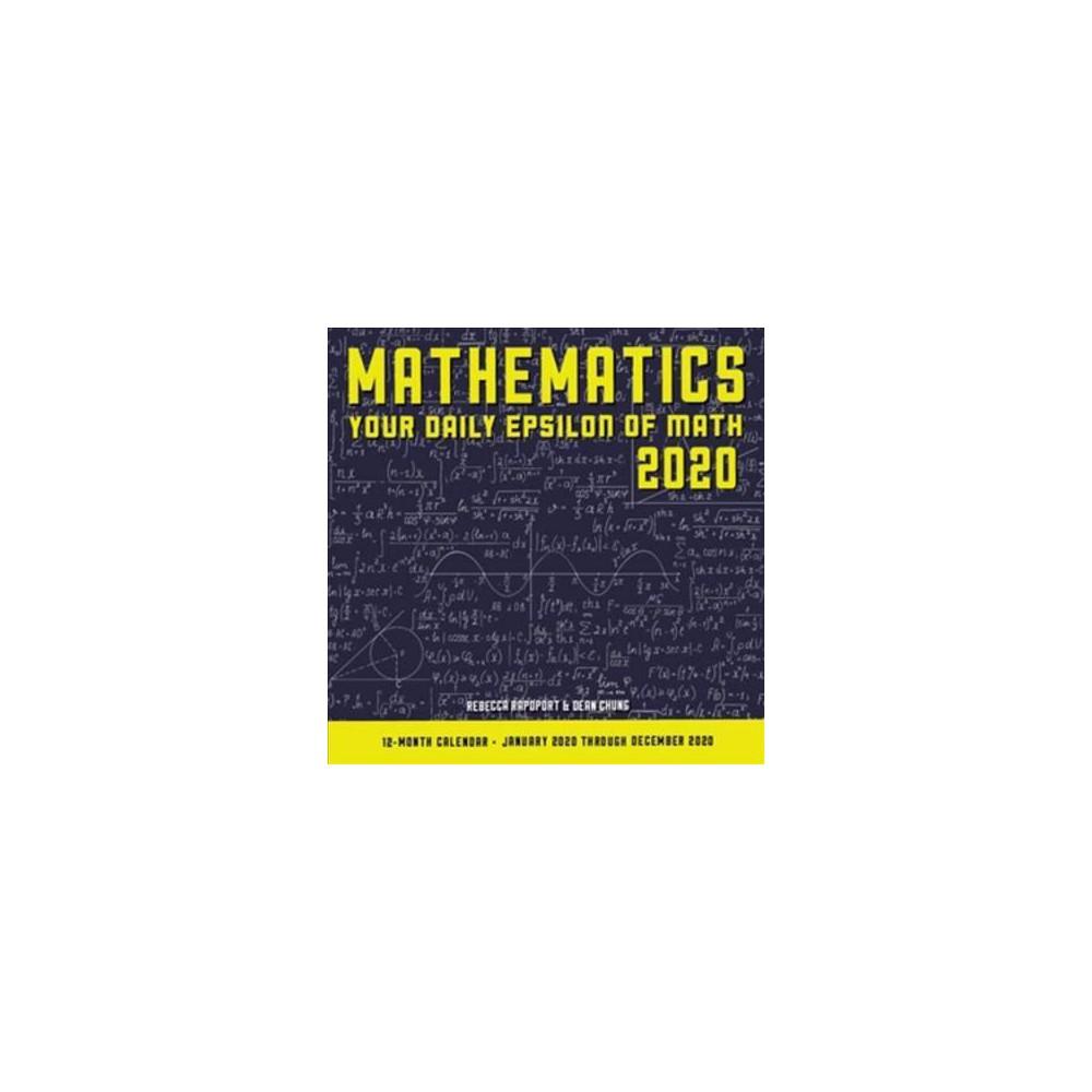 Mathematics 2020 Calendar : Your Daily Epsilon of Math; 12 Month Calendar January Through December 2020