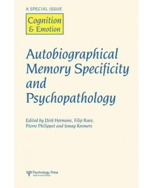 Autobiographical Memory Specificity and Psychopathology : A Special Issue of Cognition and Emotion - image 1 of 1