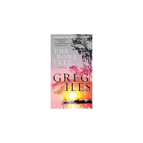 Bone Tree (Penn Cage) (Reprint) (Paperback) by Greg Iles - image 1 of 1