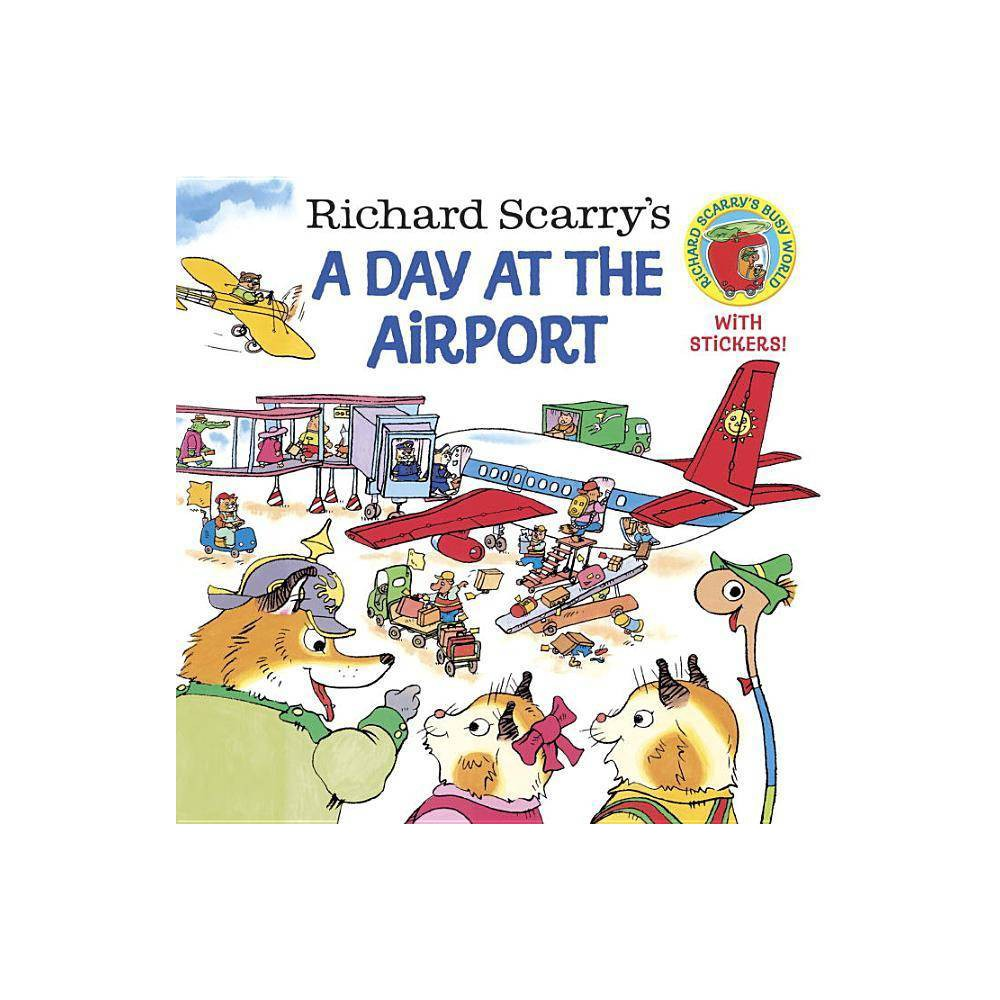 Richard Scarry S A Day At The Airport Pictureback R Paperback