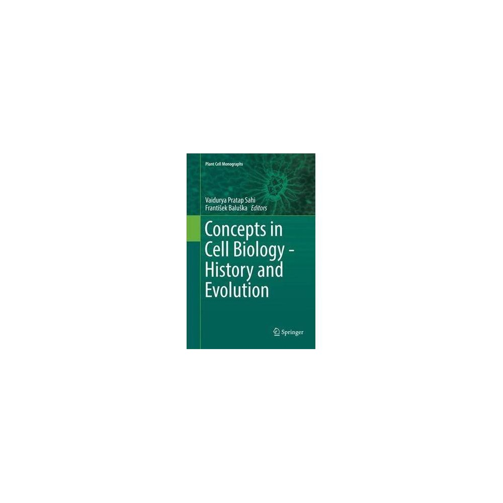 Concepts in Cell Biology : History and Evolution - Reprint (Paperback)
