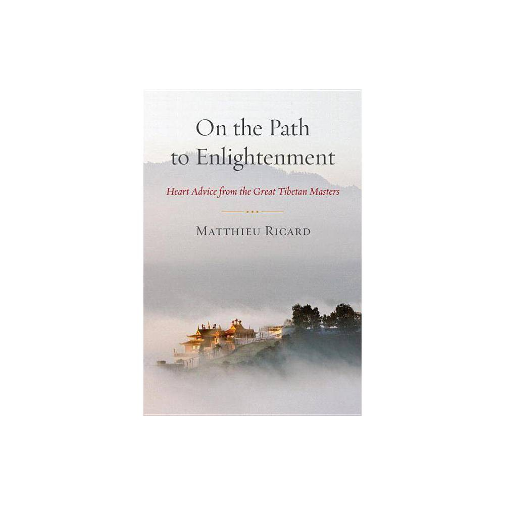 On The Path To Enlightenment By Matthieu Ricard Paperback