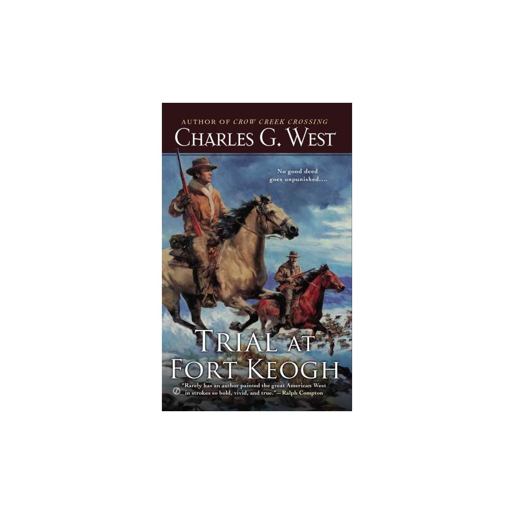 Trial at Fort Keogh (Paperback)