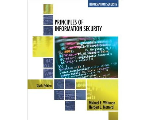 Principles Of Information Security Paperback Ph D Michael E