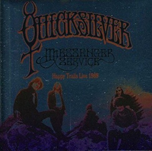 Quicksilver Messenge - Happy Trails Live 1969 (CD) - image 1 of 1