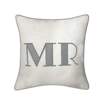 "17""x17"" Celebrations Embroidered Appliqued ""Mr"" Square Pillow Oyster/Gray - Edie@Home"