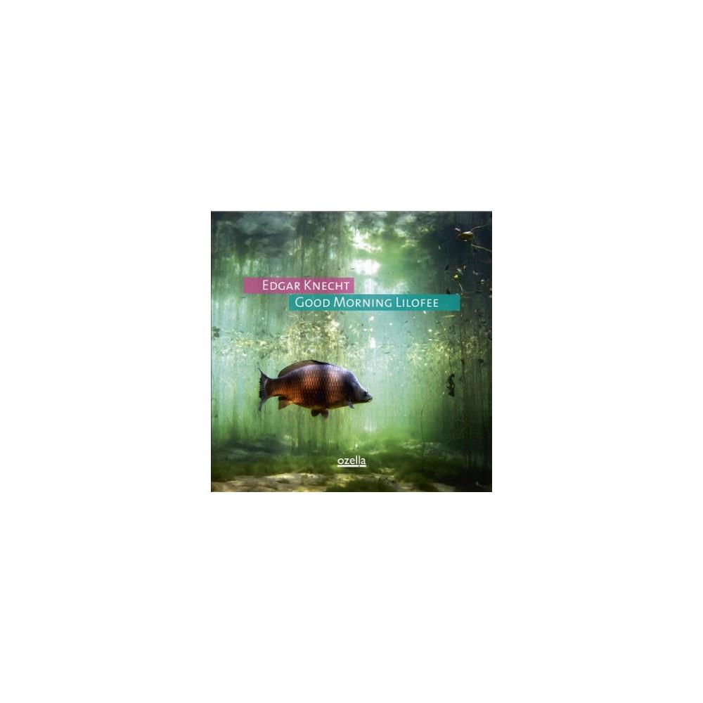 Edgar Knecht - Good Morning Lilofee (Vinyl)