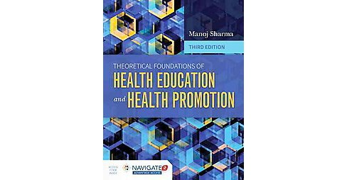 Theoretical Foundations of Health Education and Health Promotion (Paperback) (Manoj Sharma) - image 1 of 1
