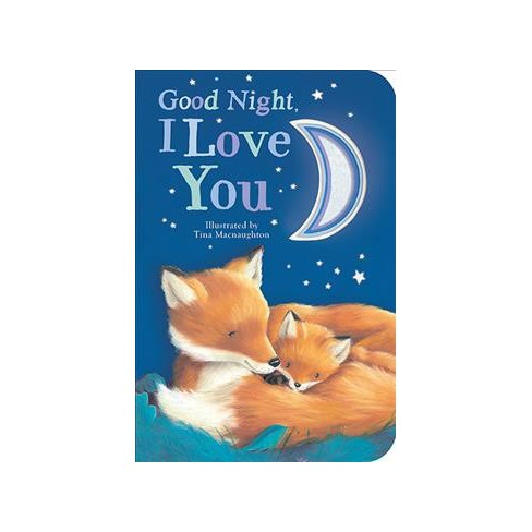 Good Night, I Love You - by  Danielle McLean (Board_book) - image 1 of 1