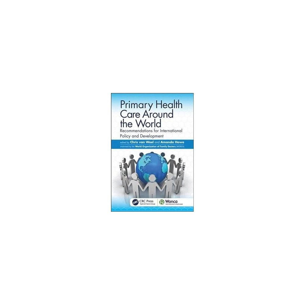 Primary Health Care Around the World : Recommendations for International Policy and Development - 1