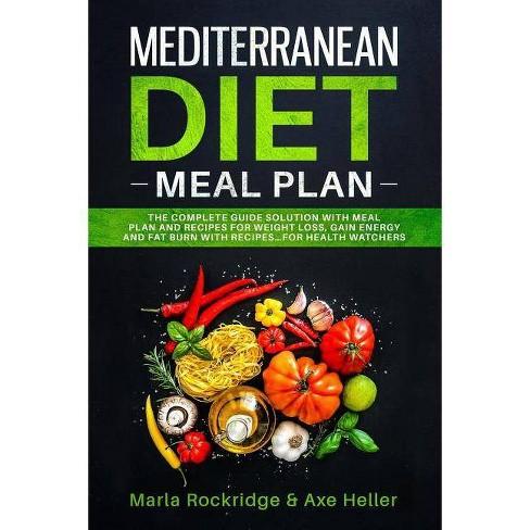 Mediterranean Diet Meal Plan - by Axe Heller & Marla Rockridge (Paperback)