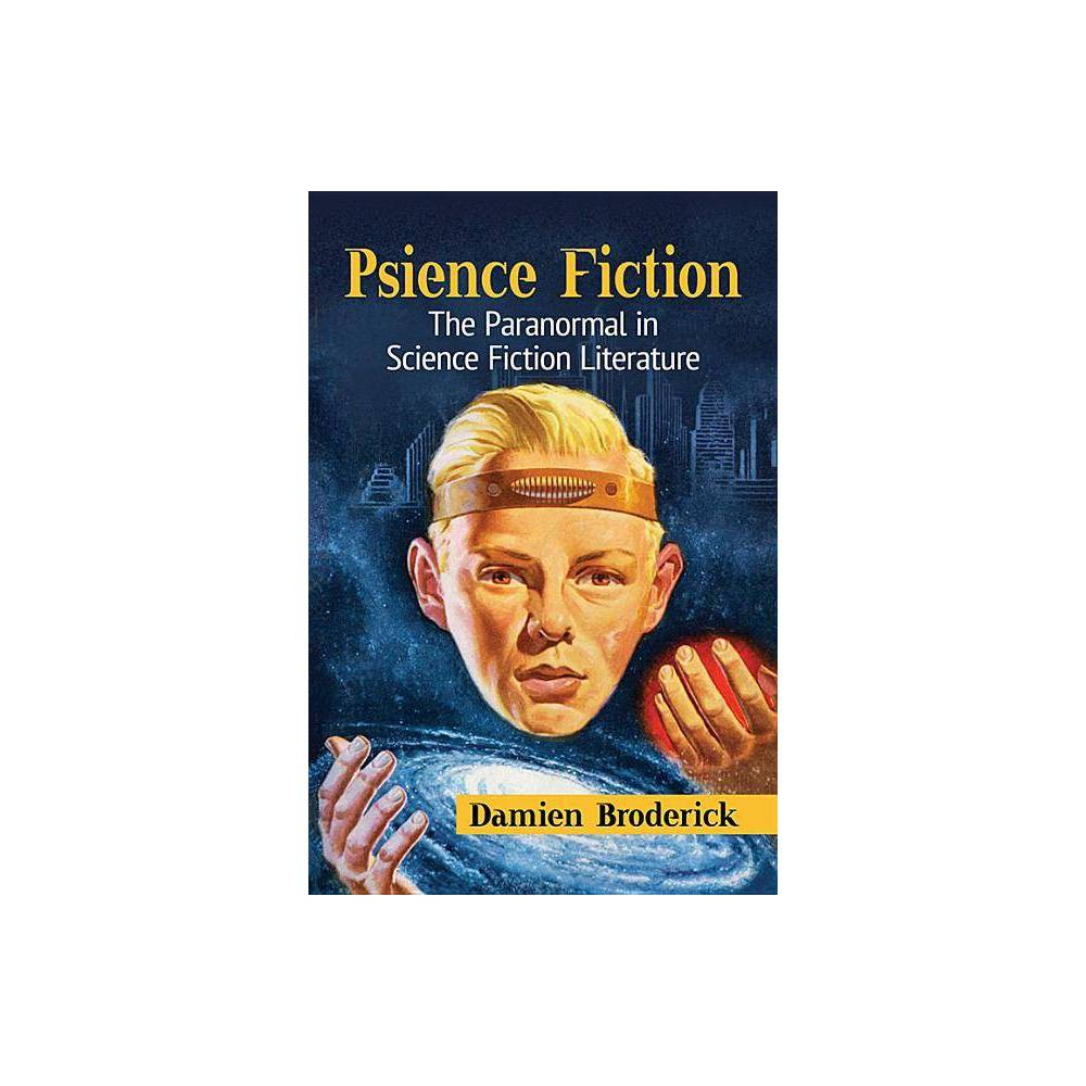 Psience Fiction By Damien Broderick Paperback