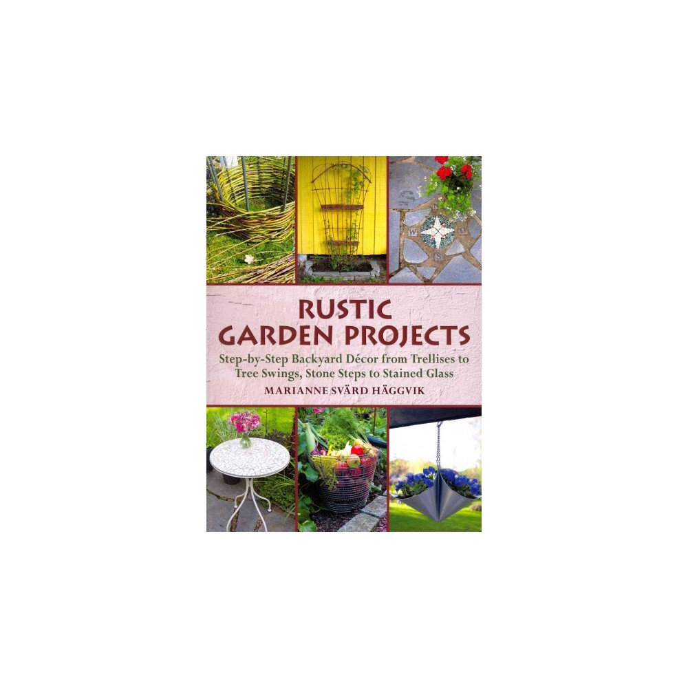Rustic Garden Projects (Hardcover)
