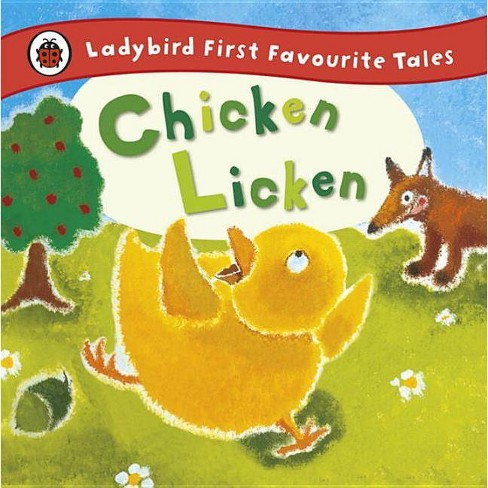 Chicken Licken - (First Favourite Tales) by  Mandy Ross (Hardcover) - image 1 of 1