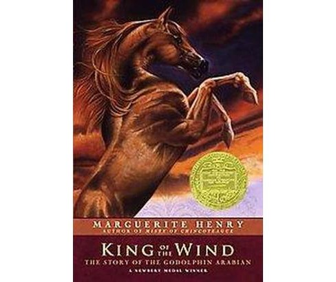 King of the Wind : The Story of the Godolphin Arabian (Reissue) (Paperback) (Marguerite Henry) - image 1 of 1