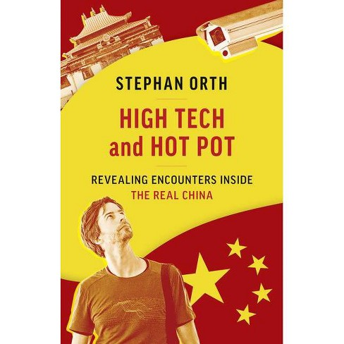 High Tech and Hot Pot - by  Stephan Orth (Paperback) - image 1 of 1