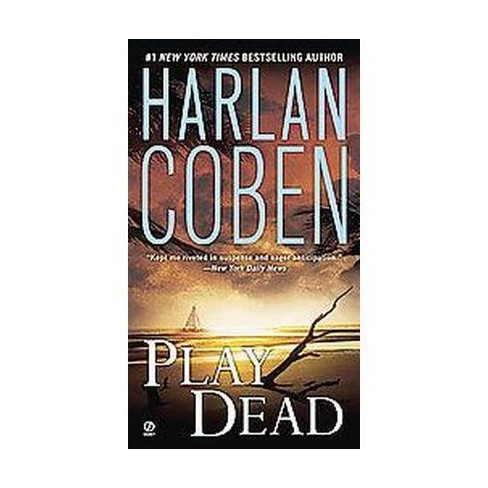 Play Dead (Reissue) (Paperback) by Harlan Coben - image 1 of 1