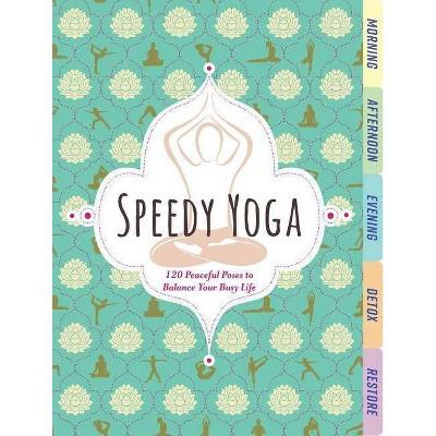 Speedy Yoga - by Rachel Scott (Board Book)