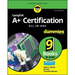 Comptia A+ Certification All-In-One for Dummies - 5 Edition (Paperback)