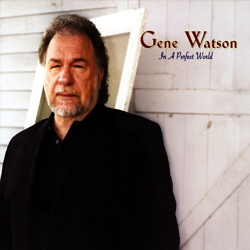 Gene watson - In a perfect world (CD) - image 1 of 1