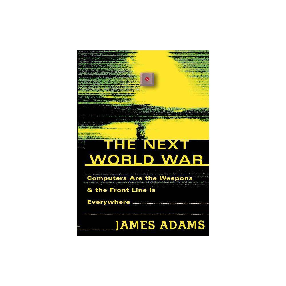 The Next World War By James Adams Paperback