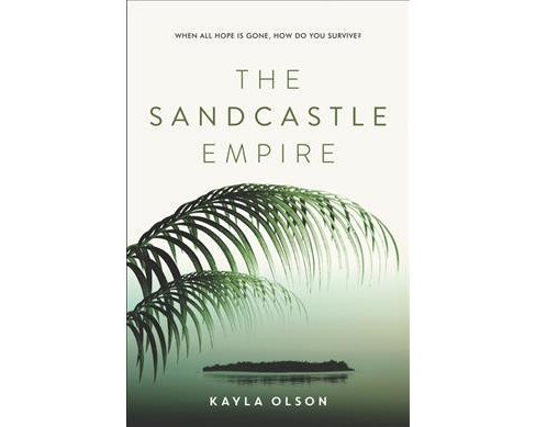 Sandcastle Empire -  Reprint by Kayla Olson (Paperback) - image 1 of 1