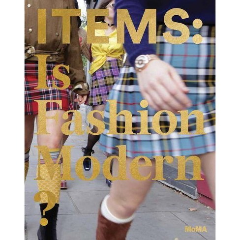 Items: Is Fashion Modern? - (Hardcover) - image 1 of 1