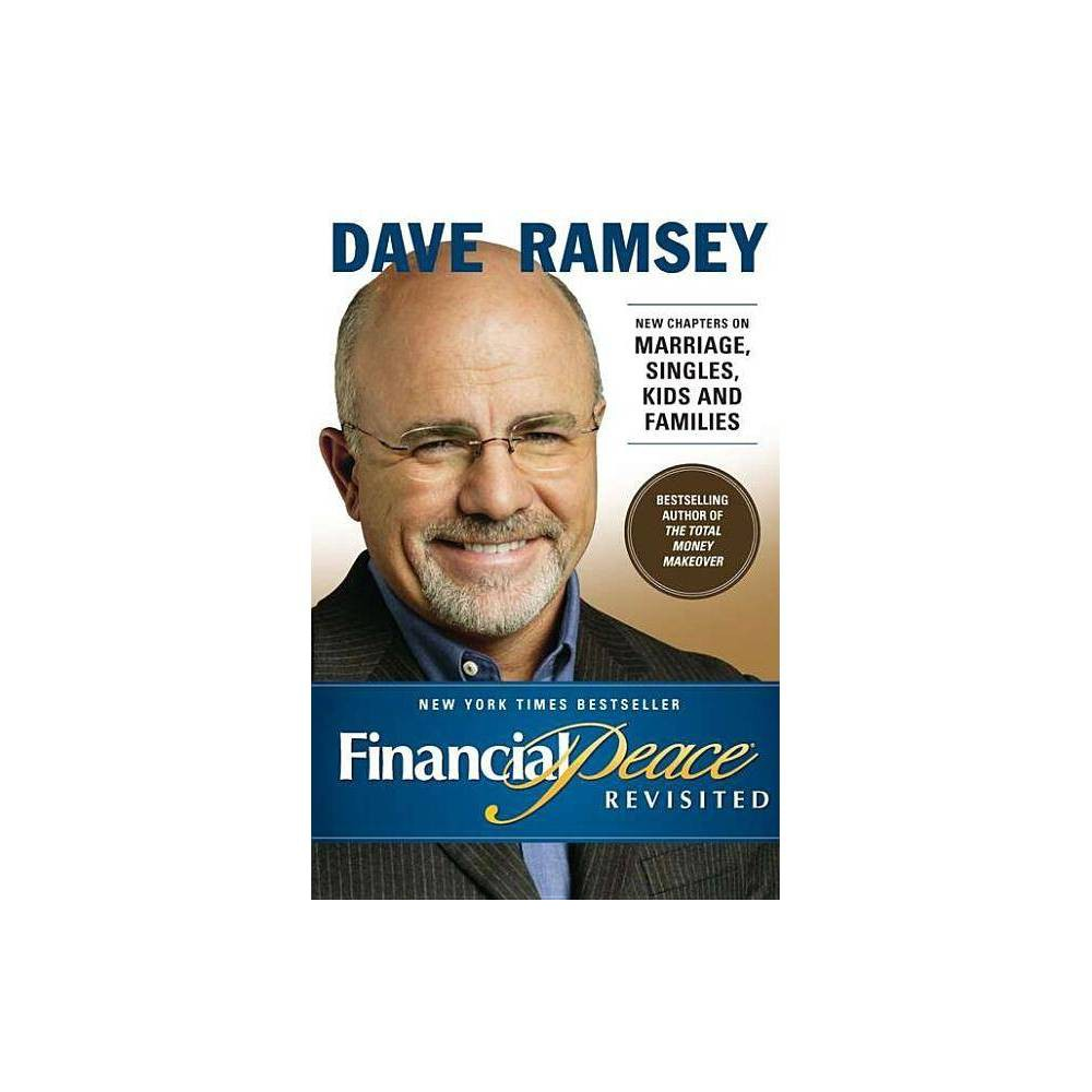 Financial Peace Revisited By Dave Ramsey Hardcover