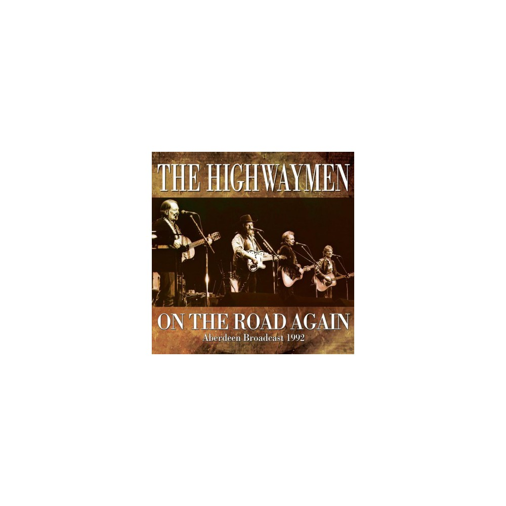 Highwaymen - On The Road Again (CD)