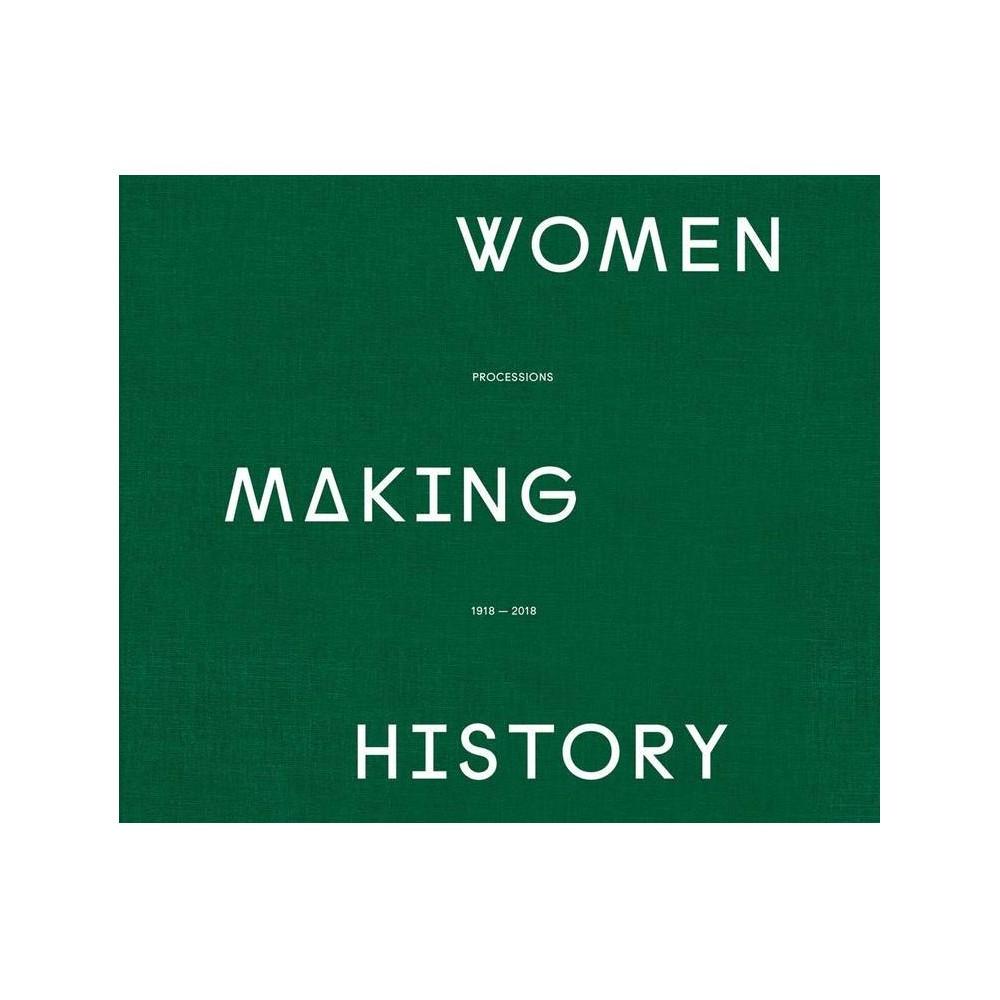 Women Making History Hardcover