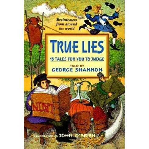 True Lies - by  George Shannon (Paperback) - image 1 of 1