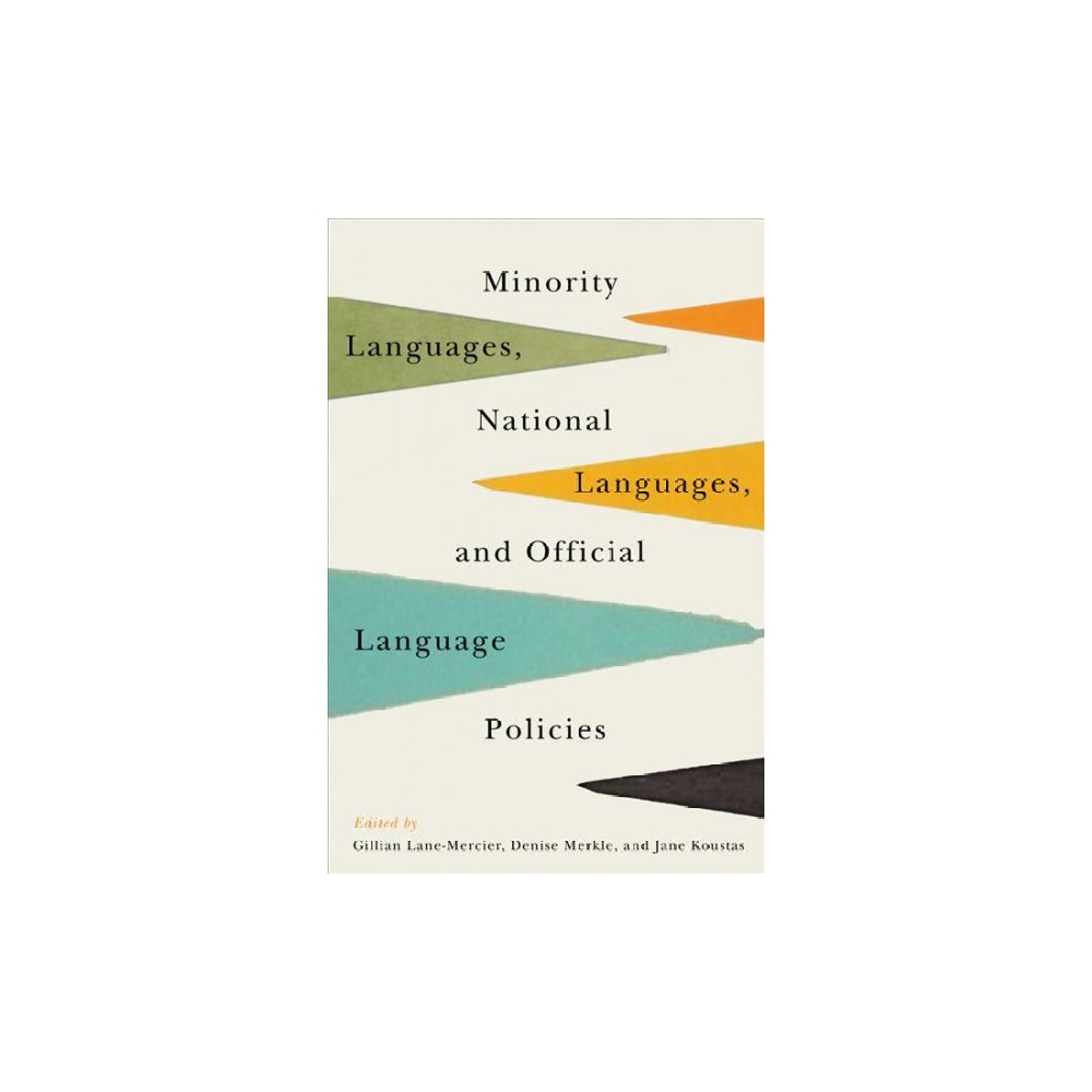 Minority Languages, National Languages, and Official Language Policies - (Paperback)