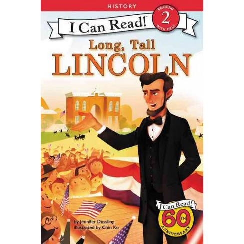 Long, Tall Lincoln - (I Can Read Level 2) by  Jennifer A Dussling (Paperback) - image 1 of 1