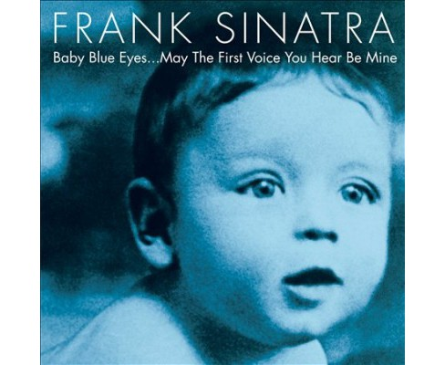 Frank Sinatra - Baby Blue Eyes (CD) - image 1 of 1