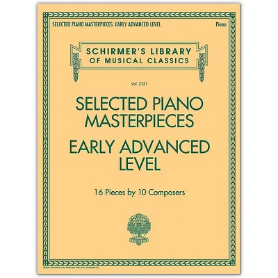 G. Schirmer Selected Piano Masterpieces - Early Advanced Schirmer's Library Of Musical Classics Piano Collection