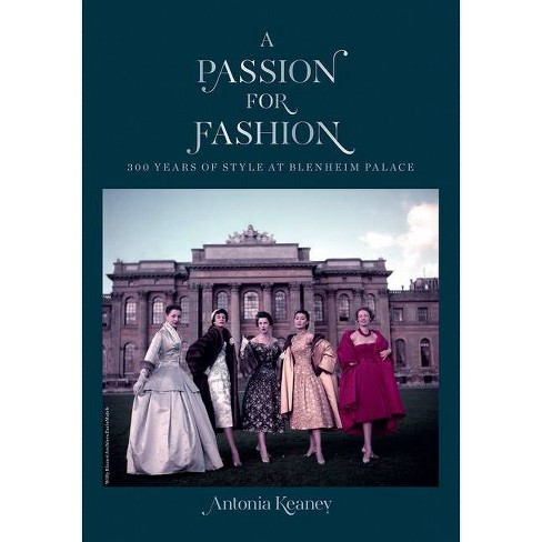 A Passion for Fashion - by  Antonia Keaney (Hardcover) - image 1 of 1