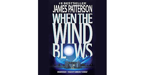 When the Wind Blows (Unabridged) (CD/Spoken Word) (James Patterson) - image 1 of 1