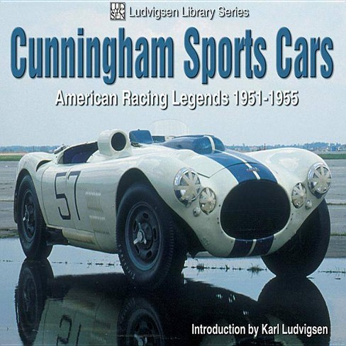 Cunningham Sports Cars - (Ludvigsen Library) by  Karl Ludvigsen (Paperback) - image 1 of 1
