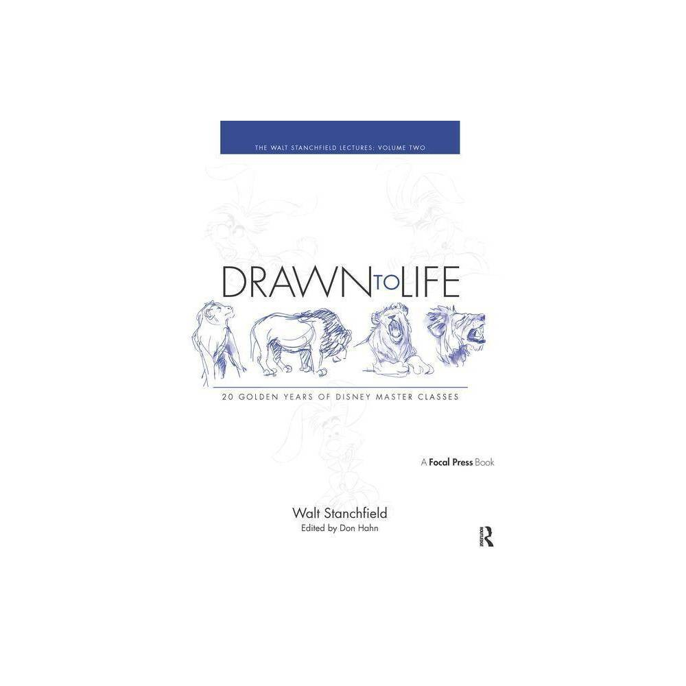 Drawn To Life 20 Golden Years Of Disney Master Classes By Walt Stanchfield Paperback