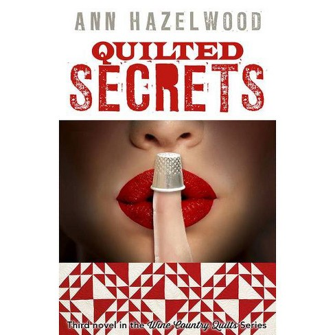 Quilted Secrets - (American Quilter's Society Fiction) by  Ann Hazelwood (Paperback) - image 1 of 1