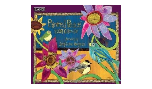 Painted Peace 2019 Calendar -  (Paperback) - image 1 of 1