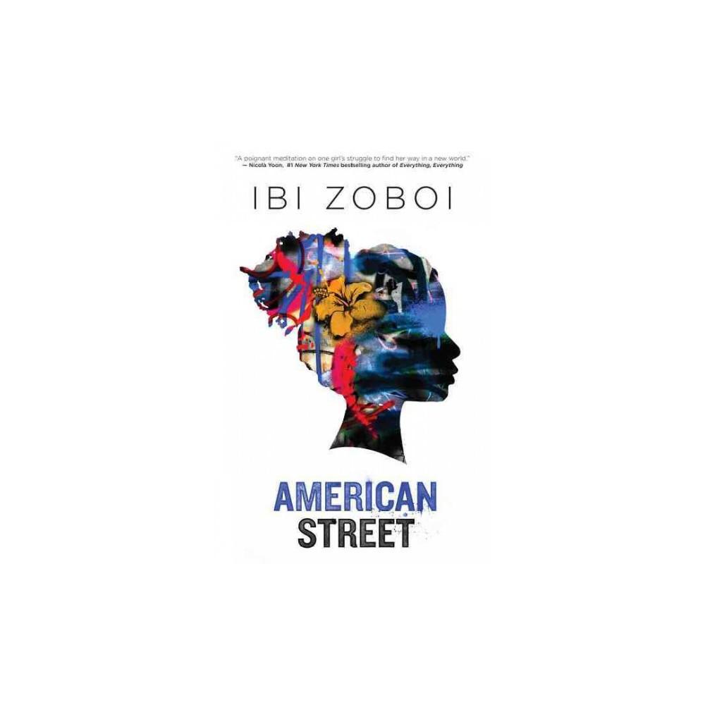 American Street (Hardcover) (Ibi Zoboi)
