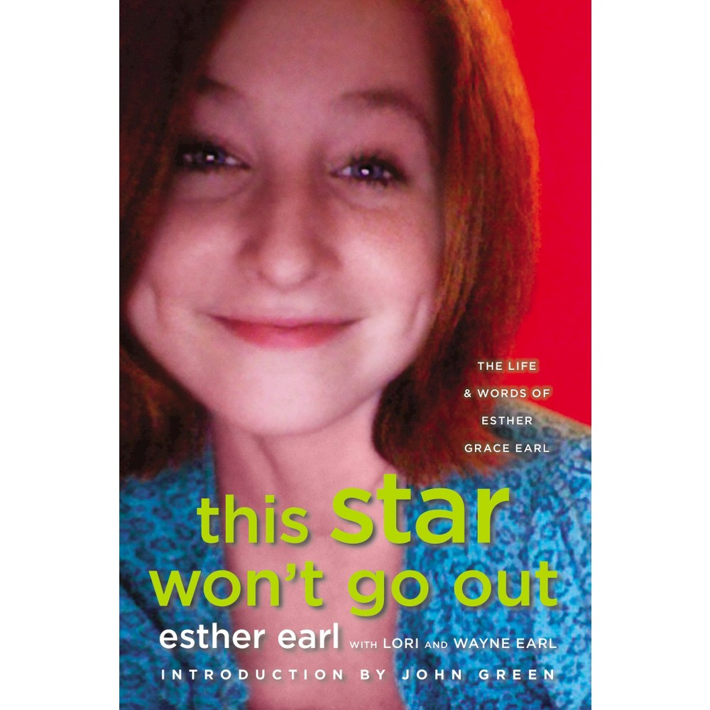 This Star Won't Go Out (Hardcover) by Esther Earl