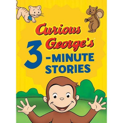 Curious George's 3-Minute Stories - by H A Rey (Hardcover)